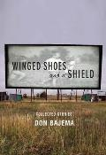 Winged Shoes & a Shield Collected Stories