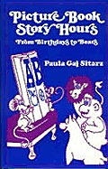 Picture Book Story Hours: From Birthdays to Bears