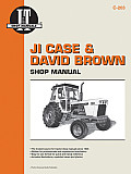 Ji Case & David Brown: Shop Manual (I & T Shop Service Manuals)