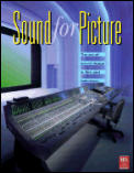 Sound For Picture The Art Of Sound Design