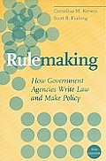 Rulemaking How Government Agencies Write Law & Make Policy 4th Edition