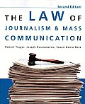 The Law of Journalism and Mass Communication, 2nd Edition