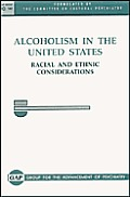 Alcoholism in the United States: Racial & Ethnic Considerations