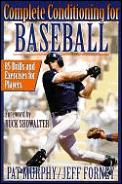 Complete Conditioning For Baseball by Pat Murphy