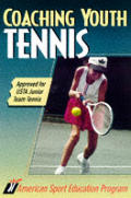 Coaching Youth Tennis 2nd Edition