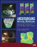Underground Mining Methods: Engineering Fundamentals and International Case Studies