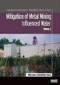 Management Technologies for Metal Mining Influenced Water #2: Mitigation of Metal Mining Influenced Water