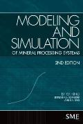 Modeling and Simulation of Mineral Proessing Systems