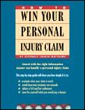 How To Win Your Personal Injury Clai 3rd Edition