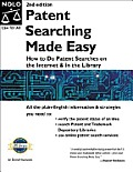 Patent Searching Made Easy How To Do 2nd Edition
