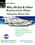 IRAs, 401(k)s & Other Retirement Plans:Taking Your Money Out, 5th Ed.