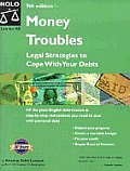 Money Troubles 9th Edition Legal Strategies To C