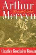Arthur Mervyn: Revised Edition