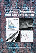 Austenite Formation and Decomposition