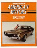 Standard Catalog of American Motors 1902 1987