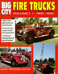 Big City Fire Trucks Volume 1 1900 1950