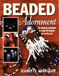 Beaded Adornment Six Beadwork Techniques