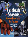 Celebrate The Seasons With Ribbon