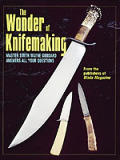 Wonder Of Knifemaking 1st Edition