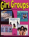 Girl Groups Fabulous Females That Rocked the World