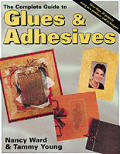 Complete Guide To Glues & Adhesives