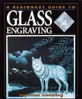 Beginners Guide To Glass Engraving
