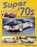 Super 70s Cars Of The Disco Decade