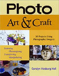 Photo Art & Craft 50 Projects Using Phot