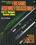 Firearms Assembly Disassembly Part V