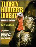 Turkey hunter's digest