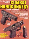 Gun Digest Book Of Combat Handgunnery 4th Edition