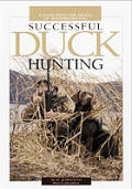 Successful Duck Hunting: A Look Into the Heart of Waterfowling
