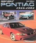 Standard Catalog Of Pontiac 1926 2002 2nd edition