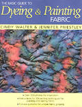 The Basic Guide to Dyeing &amp; Painting Fabric Cover