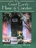 Good Earth Home & Garden Book