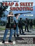 Gun Digest Book of Trap & Skeet Shoo 4TH Edition