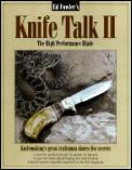 Knife Talk II The High Performance Blade