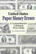 United States Paper Money Errors 2nd Edition