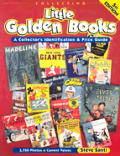 Collecting Little Golden Books: A Collector's Identification and Price Guide (Collecting Little Golden Books) Cover