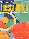 Warman's Fiesta Ware: Identification and Price Guide