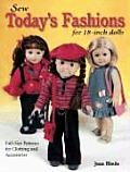Sew Today's Fashions for 18-Inch Dolls: Full-Size Patterns for Clothing and Accessories