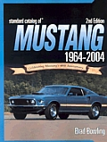 Standard Catalog Of Mustang 1964 2004 2nd Edition