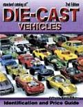 Standard Catalog Of Die Cast Vehicles 2nd Edition