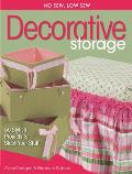 No Sew, Low Sew Decorative Storage: Create 50 Stylish Projects to Stash Your Staff