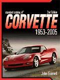 Standard Catalog Of Corvette 1953 20 2nd Edition