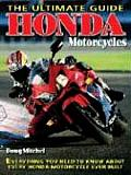 Honda Motorcycles The Ultimate Guide