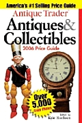 Antique Trader Antiques & Collectibles: 2006 Price Guide (Antique Trader's Antiques & Collectibles Price Guide) Cover