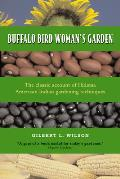 Buffalo Bird Woman's Garden : Agriculture of the Hidatsa Indians (87 Edition)
