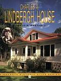 Charles a Lindbergh House