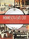 Minnesota Eats Out: An Illustrated History Cover